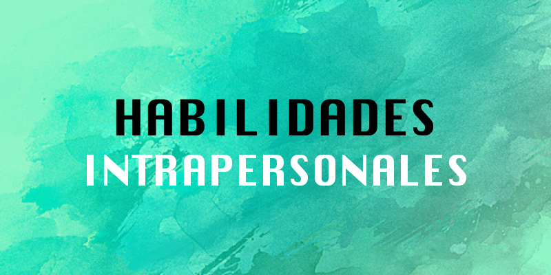 Habilidades intrapersonales