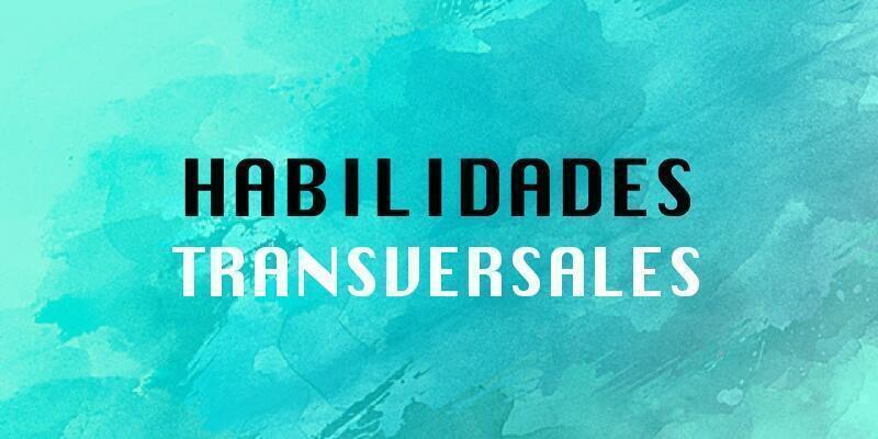 Habilidades transversales